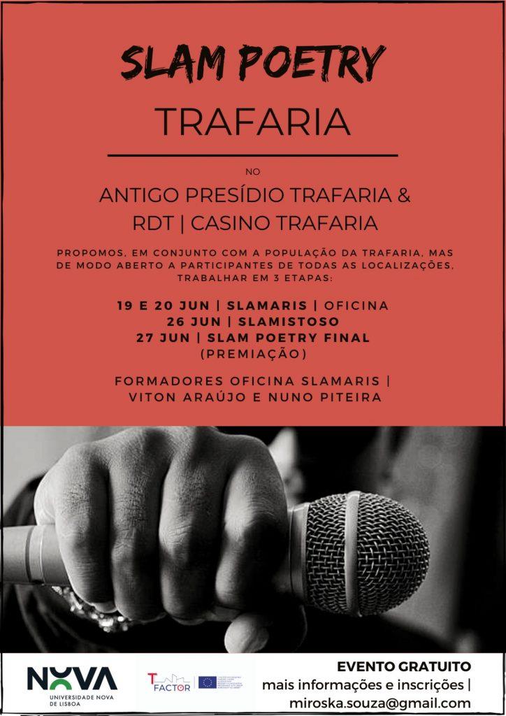 Slam Poetry | Trafaria Antigo Presidio Trafaria & RDT Casino  19 e 20  Junho | Slamaris | Oficina 26 Junho | Slamistoso 27 Junho | Slam Poetry Final  Formadores: Slamaris, Viton Araújo e Nuno Piteira